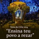 Arquidiocese de Belém anuncia tema do Círio de Nazaré 2014