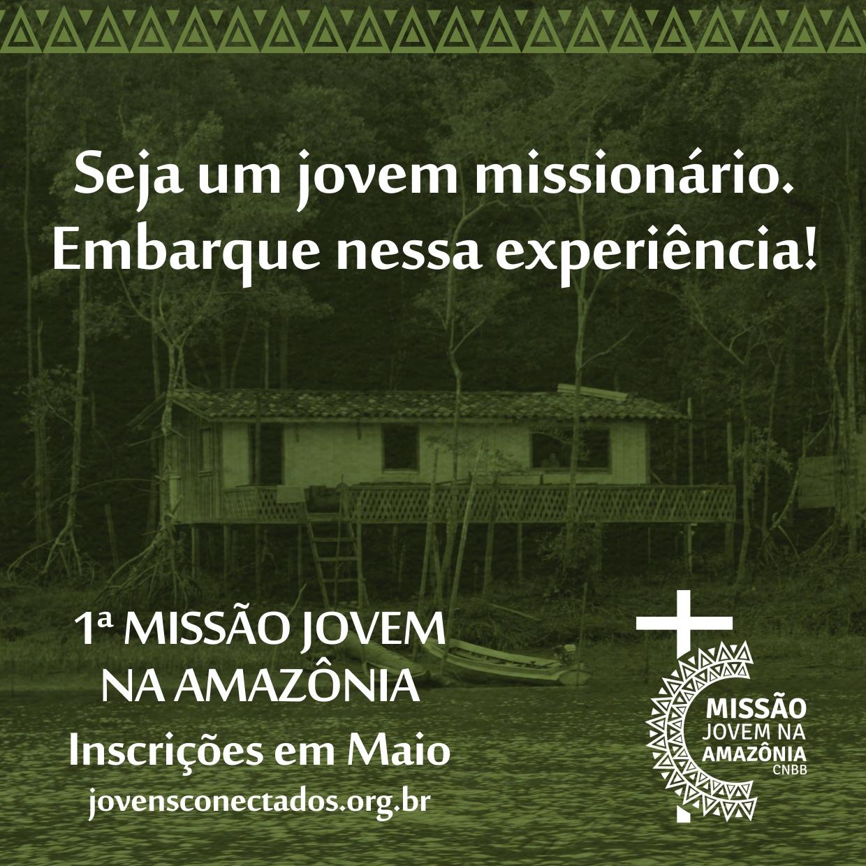 CNBB convida jovens para 1ª missão na Amazônia