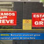 Bancários entram em greve a partir dessa terça-feira
