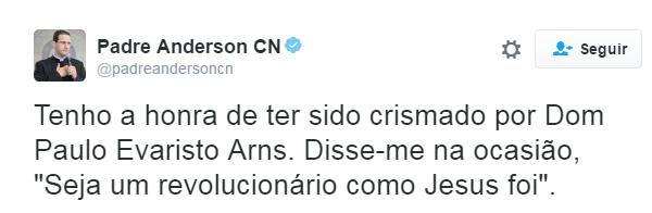 Postagem de padre Anderson no twitter após morte do Cardeal Arns / Foto: Reprodução twitter
