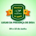 Canção Nova celebra 17 anos em Brasília