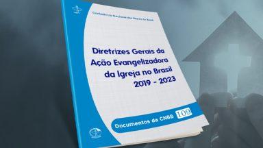 CNBB publica Diretrizes Gerais para o quadriênio 2019-2023