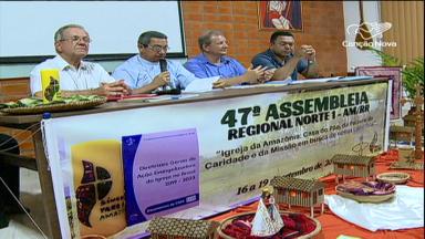 Em Manaus, termina a 47ª Assembleia Regional Norte 1 da CNBB