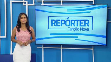 Repórter Canção Nova | 07.fev.2021