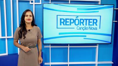 Repórter Canção Nova | 28.fev.2021