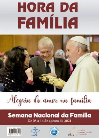 subsidio hora da familia para semana nacional da familia Subsídio para a Semana Nacional da Família celebra a Amoris laetitia