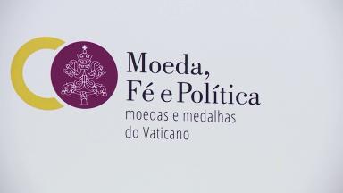 Portugal recebe exposição de moedas e medalhas do Vaticano