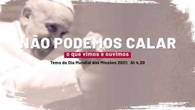 Dia Mundial das Missões: Papa propõe o anúncio e o testemunho