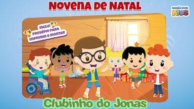 Novena de Natal - Clubinho do Jonas