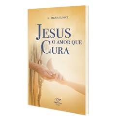 livro_jesus_amor_que_cura