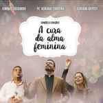 CD Cura da Alma  Feminina