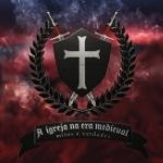 Historia da Igreja Era Medieval