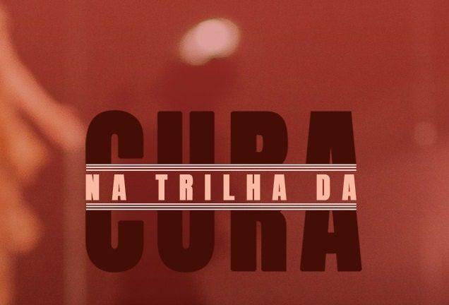 Card-principal-Na-Trilha-da-Cura-1-636x432.jpg