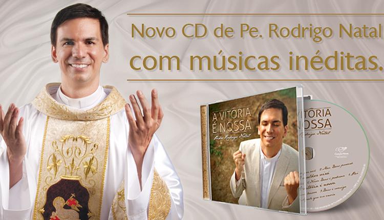 Padre_Rodrigo_Natal_lanca_o_CD_a vitoria_e_nossa