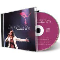 CD Saudades de ti - Eliana Ribeiro