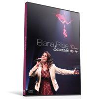 DVD Saudades de ti - Eliana Ribeiro