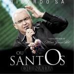 Adquira o CD 'Ou santos ou nada' do Ricardo Sá em nossa loja virtual