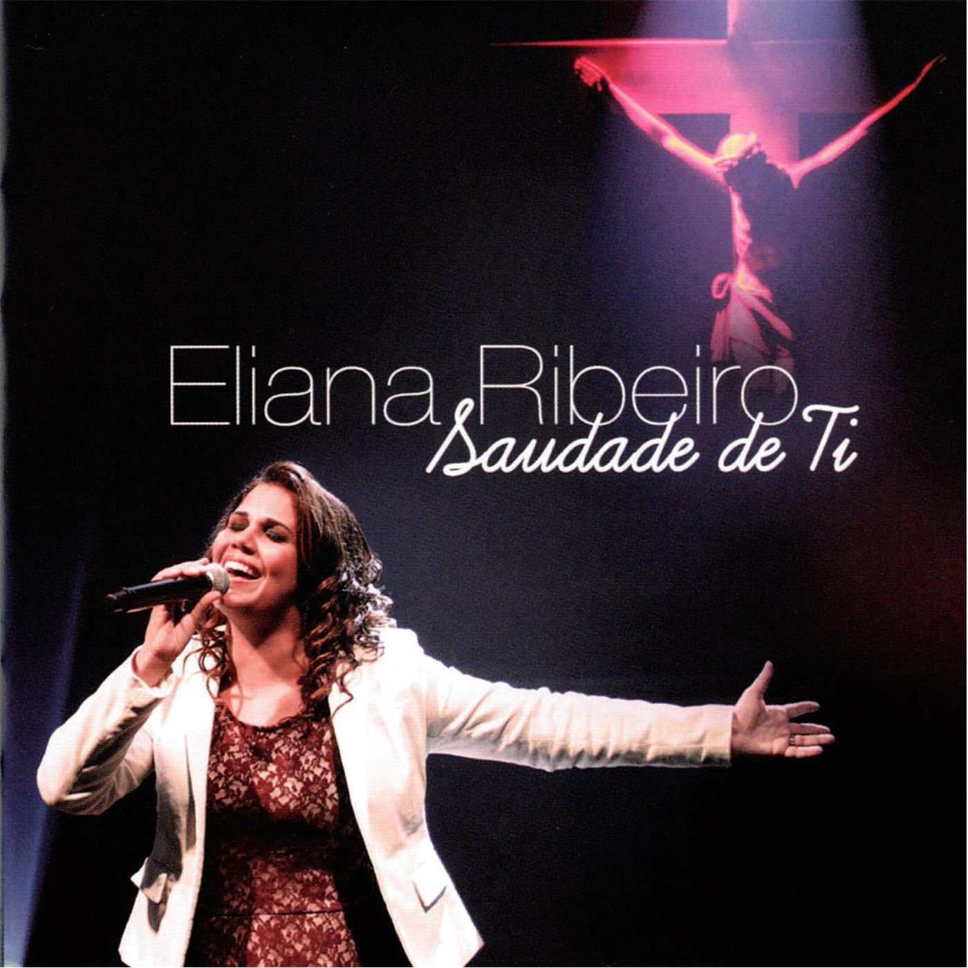 Saudade de Ti - Eliana Ribeiro
