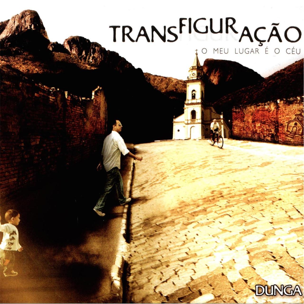 Transfiguração - Dunga
