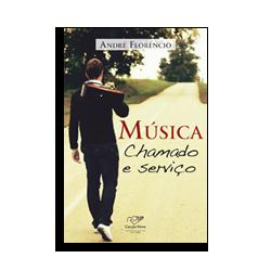 """Adquira o livro """"Música chamado e serviço"""" em nossa loja virtual"""