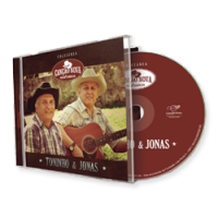 Adquira o CD Toninho e Jonas na Loja Virtual. Foto: Divulgação