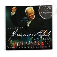 Adquira o  CD do Monsenhor Jonas Abib Como É Linda A Nossa Família Ao Vivo na Loja Canção Nova