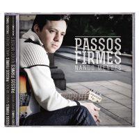 Adquira o  CD do Nando Mendes  'Passos firmes' na Loja Canção Nova