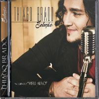 Adquira o mais novo CD  Thiago Brado 'Seleção' na Loja Canção Nova