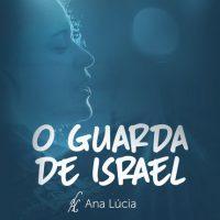 Novo single da cantora e missionária Ana lúcia ' O guarda de Israel' foto: Divulgação/cancaonova.com