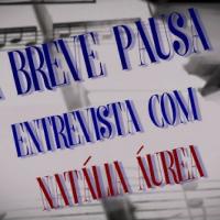 Uma breve pausa - Natalia Aurea parte 2