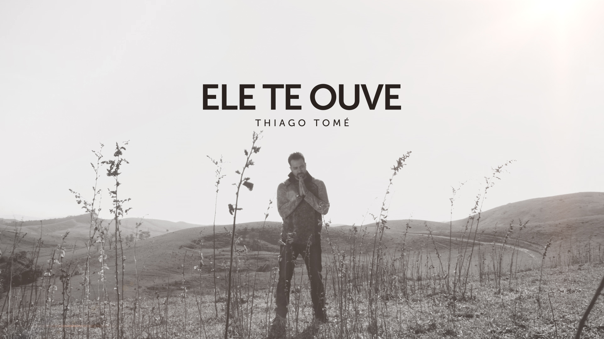 """Thiago Tomé lança clipe da música """"Ele te ouve"""""""