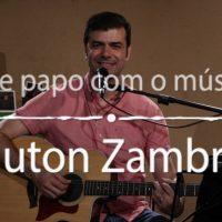 Programa Bate-papo com o músico traz o cantor Dauton Zambrini