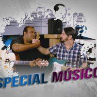 Especial Músicos homenagem ao dia do músico