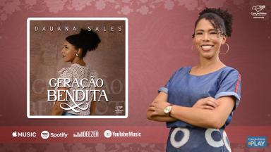 Geração Bendita novo single da Dauana Sales