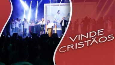 Vinde Cristãos - Celina Borges, Rogerinha e coro
