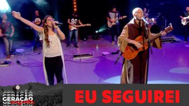 No Encontro Jovens Sarados 2019, Frei Gilson canta: Eu seguirei