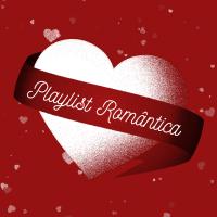 Playlist especial para o Dia dos Namorados