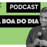 imagem do padre leo com microfone informando o podcast a boa do dia da produtora cancao nova