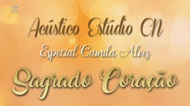 Estúdio Canção Nova Acústico com Camila Alves