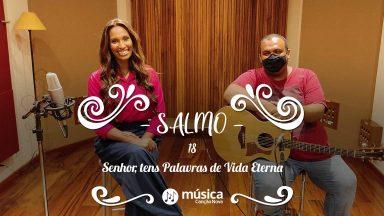 Melodia Salmo 18 | 3º Domingo da quaresma