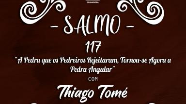 Melodia Salmo 117 | 4º Domingo da Páscoa