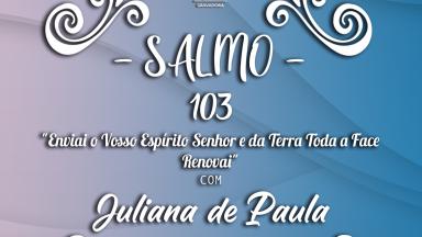 Melodia Salmo 103 | Domingo de Pentecostes