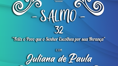 Melodia Salmo 32 | Solenidade Santíssima Trindade