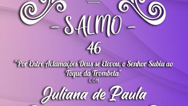 Melodia Salmo 46 | 7º Domingo da Páscoa