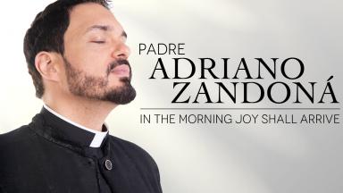 Padre Adriano Zandoná Lança EP em inglês