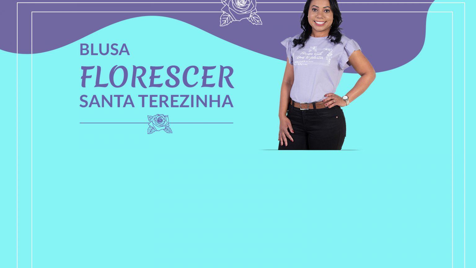 BLUSA-FLORESCER-SANTA-TEREZINHA-Destaque-1600x1200-1536x864.jpg