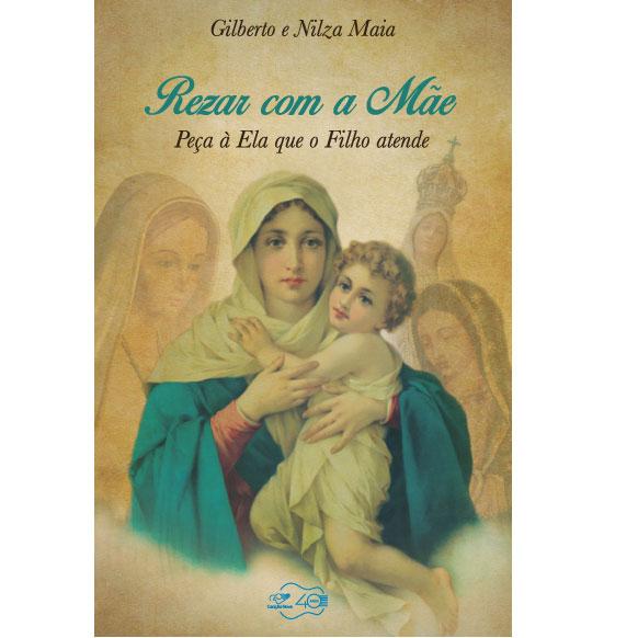 Livro Rezar com a Mãe