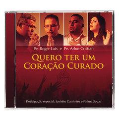 CD Quero Ter um Coração Curado