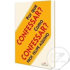 Porque confessar. como confessar