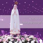 Novena a Nossa Senhora de Fátima